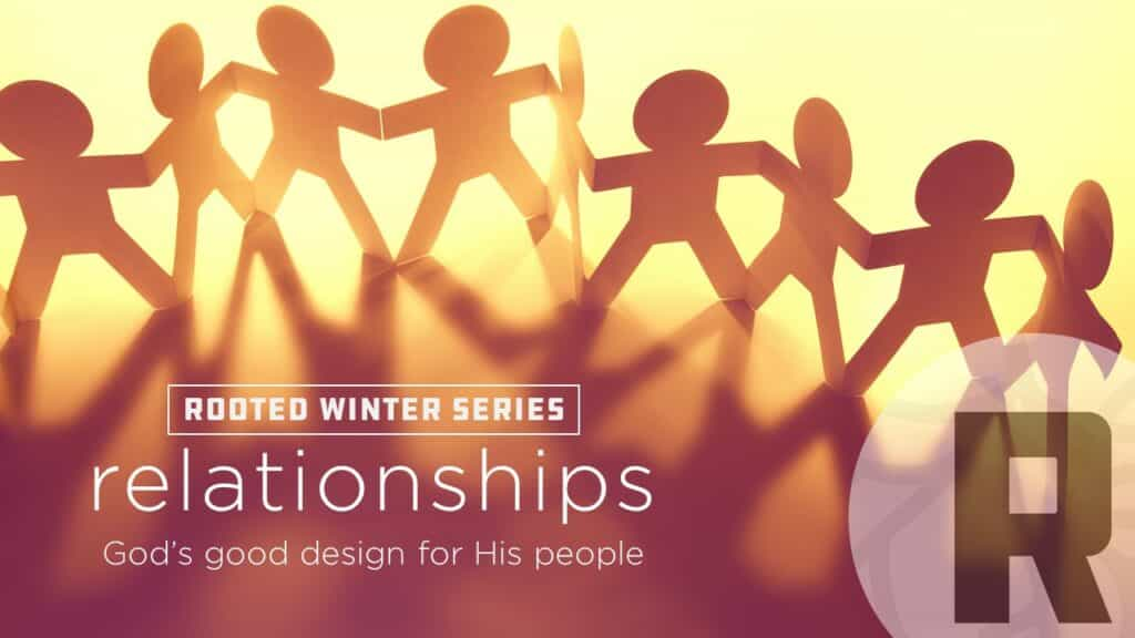 Relationships 4 – God's Good Design For Marriage